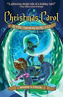 Christmas Carol & the Shimmering Elf (2) (A Christmas Carol Adventure)
