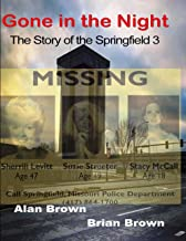 Gone in the Night: The Springfield Three PDF