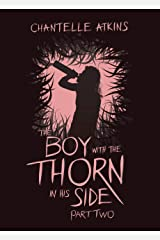 The Boy With The Thorn In His Side - Part Two Kindle Edition