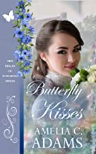 Butterfly Kisses (The Belles of Wyoming Book 24)