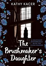 The Brushmaker's Daughter (Holocaust Remembrance Series for Young Readers Book 17) (English Edition)