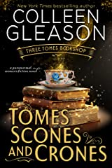 Tomes Scones & Crones: A Paranormal Women's Fiction Novel (Three Tomes Bookshop Book 1) Kindle Edition