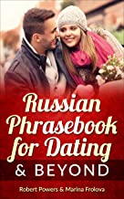 Russian Phrasebook for Dating & Beyond (English Edition)