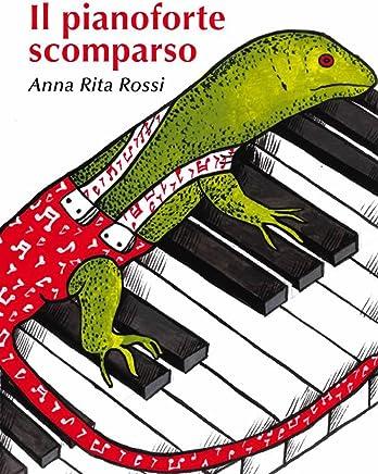 Il pianoforte scomparso