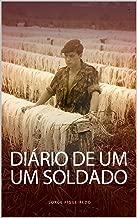 DIÁRIO DE UM SOLDADO