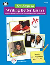 Ten Steps to Writing Better Essays: Evidence-Based Program for Teaching Expository Essay Writing with Printable CD-ROM
