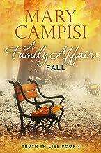 A Family Affair: Fall: A Small Town Family Saga (Truth In Lies Book 4)
