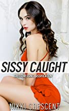 Best sissy caught stories Reviews
