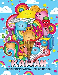 Doodle Kawaii Inspirational Coloring Book: Cute Doodles Good Vibes Designs Stress Relieving Unique Design