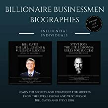 Billionaire Businessmen Biographies: 2 books in 1! (Vol. 1): Bill Gates: The Life, Lessons & Rules for Success & Steve Job...