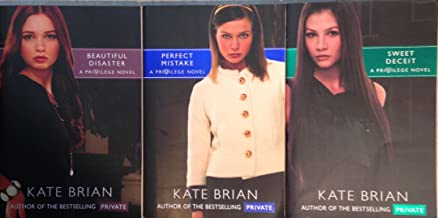 Kate Brian - Privilege 3 Book Set - Beautiful Disaster - Perfect Mistake - Sweet Deceit