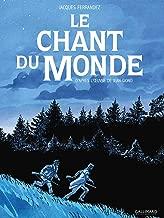 Le chant du monde: D'après l'œuvre de Jean Giono (Fétiche) (French Edition)