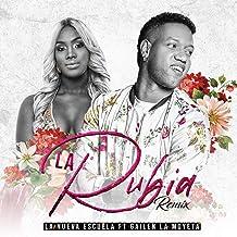 La Rubia (feat. Gailen La Moyeta) (Remix)