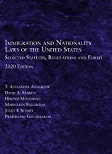Immigration and Nationality Laws of the United States: Selected Statutes, Regulations and Forms, 2020 PDF