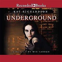 Underground (The Greywalker Series)