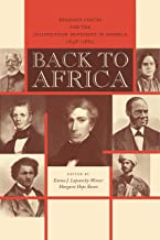 Back to Africa: Benjamin Coates and the Colonization Movement in America, 1848–1880