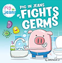 Pig in Jeans Fights Germs PDF