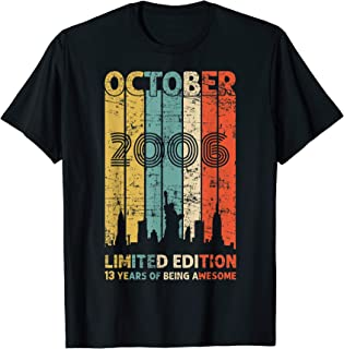 Vintage October 2006 Shirt 13 Years Old 2006 Birthday Gift T-Shirt