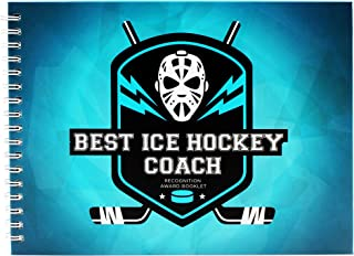 Ice Hockey Gifts - Recognition Award Booklet For Being The Best Ice Hockey Coach - Includes Certificate, Quotes, Frames, Stickers And More - Perfect Gift Idea For Players, Sport Fans And Team Coaches