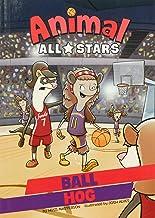 Ball Hog (Animal All-Stars)