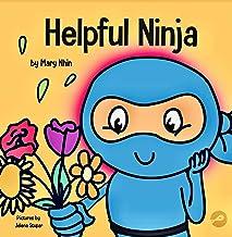 Helpful Ninja: A Children's Book About Self Care (Ninja Life Hacks 5)