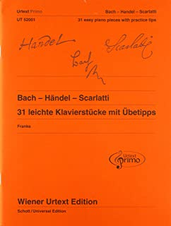 Bach, Handel, Scarlatti - Easy Piano Pieces with Practising Tips - Edition with German and English Commentary - Wiener Urt...