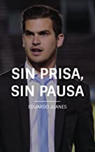 Sin Prisa, Sin Pausa
