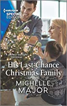 His Last-Chance Christmas Family (Welcome to Starlight Book 3)