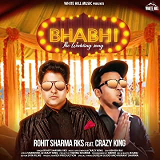 Bhabhi - The Wedding Song (feat. Crazy King)