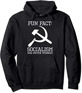 Socialism Has Never Worked Funny Anti Communist Conservative Pullover Hoodie