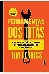 Ferramentas dos Titãs (Portuguese Edition) Kindle Edition