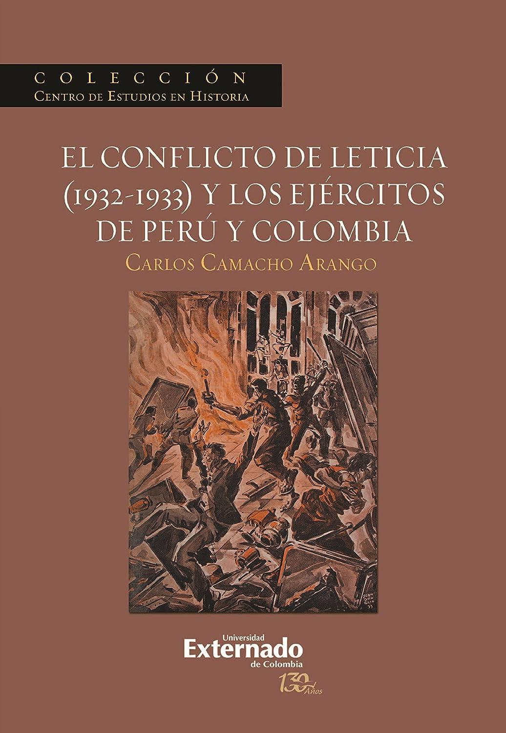 軽蔑タイトル晴れEl conflicto de Leticia (1932-1933) y los ejércitos de Perú y Colombia (Spanish Edition)