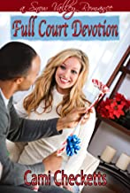 Full Court Devotion (Christmas in Snow Valley series Book 3)
