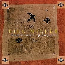 Best bill miller hear our prayer Reviews