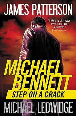 Step on a Crack (Michael Bennett, Book 1)