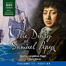 The Diary of Samuel Pepys: Volume III: 1667-1669