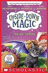 The Big Shrink (Upside-Down Magic #6) Kindle Edition