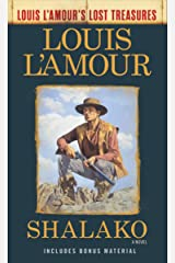 Shalako (Louis L'Amour's Lost Treasures): A Novel Kindle Edition
