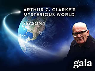 Arthur C. Clarke's Mysterious World - Season 1