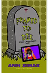 FRAMED TO DIE: A Grace Gabbiano Mystery (Book 7) (Grace Gabbiano Mysteries) Kindle Edition