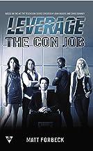 The Con Job (A Leverage Novel Book 1)