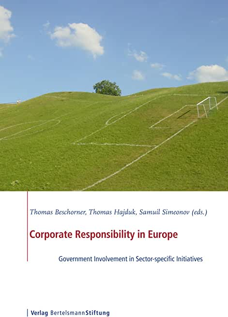Corporate Responsibility in Europe: Government Involvement in Sector-specific Initiatives (English Edition)