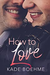 How to Love Kindle Edition