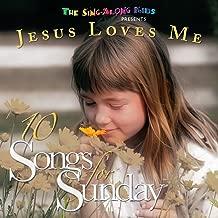 10 Songs For Sunday: Jesus Loves Me