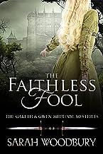 The Faithless Fool (The Gareth & Gwen Medieval Mysteries Book 14) (English Edition)