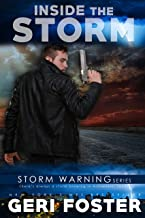 Inside the Storm (Storm Warning Book 7)