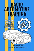 Basic Automotive Training: The Next Step in Driver's Education