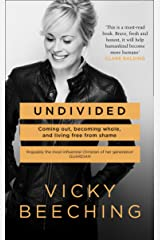 Undivided: Coming Out, Becoming Whole, and Living Free From Shame Kindle Edition