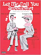 Let Me Call You Sweetheart - Sheet Music