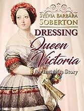 dressing queen victoria